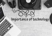 importance of technology