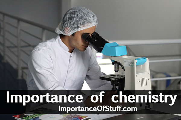 importance of chemistry
