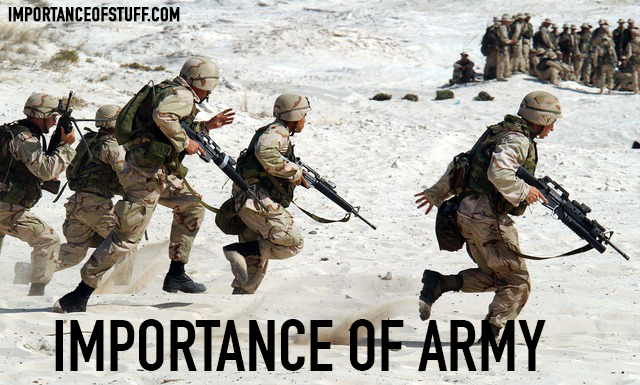 the importance of the army in The us army has a habit of wanting you to show up on time for work, formation, drill and the other functions of soldiering most of the reasons behind this curious desire are similar to those a civilian employer might hold, including the simple fact that it's part of the job because of the .